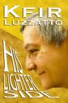 His Lighter Side - Kfir Luzzatto