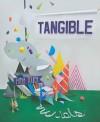 Tangible: High Touch Visuals - Robert Klanten, M. Hübner