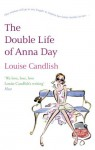 The Double Life of Anna Day - Louise Candlish