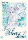 Land of Silver Rain, Volume 3 - Mira Lee