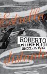 Estrella Distante - Roberto Bolaño