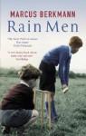 Rain Men - Marcus Berkmann