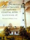 Georgia's Lighthouses and Historic Coastal Sites - Kevin McCarthy, William L. Trotter
