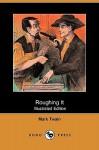Roughing It - Mark Twain