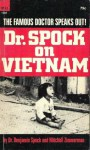 Dr. Spock on Vietnam - Benjamin Spock, Mitchell Zimmerman
