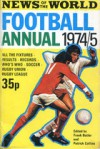 News of the World Football Annual 1974/75 - Frank Butler, Patrick Collins