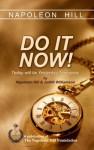 Napoleon Hill: Do It Now! - Judith Williamson, Napoleon Hill