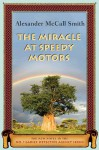 The Miracle At Speedy Motors (Cassette) - Alexander McCall Smith, Lisette Lecat