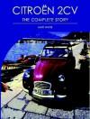 Citroen 2CV: The Complete Story - Matt White