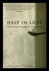 Half in Love - Linda Gray Sexton
