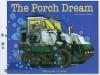 The Porch Dream - Tiffany Ann Laufer