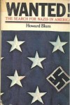 Wanted! The Search for Nazis in America - Howard Blum