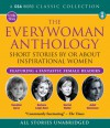 The Everywoman Anthology: Short Stories by or About Inspirational Women - Edith Wharton, Juliet Stevenson, Harriet Walter, Katherine Mansfield, Rosalind Ayres, Elizabeth Gaskell, Barbara Leigh-Hunt, Charlotte Mew, William J. Locke, Charlotte Perkins Gilmore, Mary Ann Lamb, Mary Braddon, CSA Word, Jane Austen