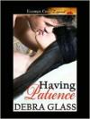 Having Patience - Debra Glass