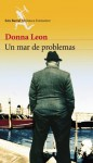 Un mar de problemas (Spanish Edition) - Donna Leon