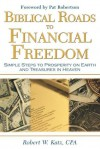 Biblical Roads to Financial Freedom - Robert Katz, Katz Robert