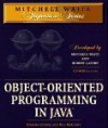 Object-Oriented Programming in Java [With Sun's Java Development Kit, Source Code from Book] - Stephen Gilbert, Bill McCarty