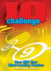 IQ Challenge: Over 500 New Mind-Bending Puzzles - Kenneth A. Russell, Joe Cameron