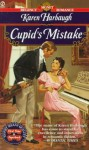Cupid's Mistake - Karen Harbaugh