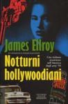 Notturni hollywoodiani - James Ellroy, Lidia Perria