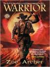 Warrior - Zoe Archer