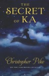 The Secret of Ka - Christopher Pike