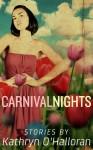 Carnival Nights - Kathryn O'Halloran
