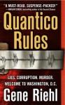 Quantico Rules: A Novel - Gene Riehl