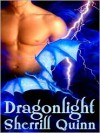 Dragonlight - Sherrill Quinn
