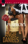 The Playboy's Proposition - Angie Daniels