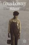 The Silent Boy - Lois Lowry