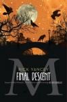 The Final Descent (The Monstrumologist #4) - Rick Yancey