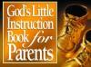 God's Little Instruction Book for Parents - Honor Books