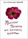 Monsieur Ibrahim och Koranens blommor - Éric-Emmanuel Schmitt, Åsa Larsson
