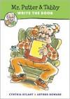 Mr. Putter & Tabby Write the Book - Cynthia Rylant, Arthur Howard