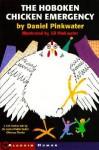 Hoboken Chicken Emergency - Daniel Pinkwater, Jill Pinkwater