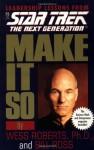 Make It So (Star Trek: The Next Generation) - Wess Roberts, Bill Ross