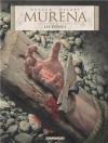 Murena, Tome 9: Les épines (Murena, #2,5) - Jean Dufaux, Philippe Delaby
