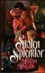 Stolen Splendor - Miriam Minger