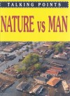 Nature vs Man - Antony Mason