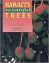 Hawai'i's Beautiful Trees - Douglas Peebles