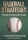 Baseball Strategies - American Baseball Coaches Association, Jack Stallings, Bob Bennett