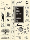 The Ghost Soldiers (eBook) - James Tate