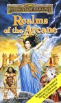 Realms of the Arcane - Elaine Cunningham, Brian M. Thomsen, Jeff Grubb, J. Robert King, Monte Cook, Ed Greenwood, David Zeb Cook, Philip Athans, Tom Dupree, Mark Anthony, Wes Nicholson