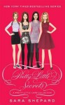 Pretty Little Secrets: Pretty Little Liars - Sara Shepard