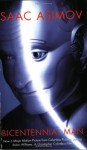 The Bicentennial Man and Other Stories - Isaac Asimov