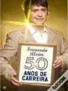 Fernando Alvim - 50 Anos de Carreira - Fernando Alvim