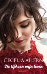De tijd van mijn leven - Cecelia Ahern, Titia Ram