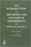 An Introduction to the Design and Analysis of Experiments in Behavioral Research - Andrew J. Bush, John Kennedy