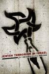 Jewish Terrorism in Israel - Ami Pedahzur, Arie Perliger